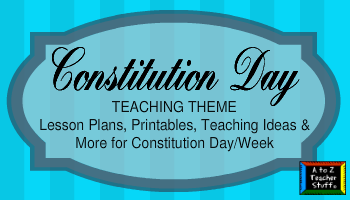 Constitution Day & Constitution Week Activities, Printables, Lesson Plans, and Resources