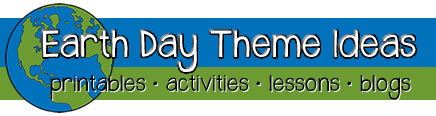 Earth Day Activities & Environment Theme